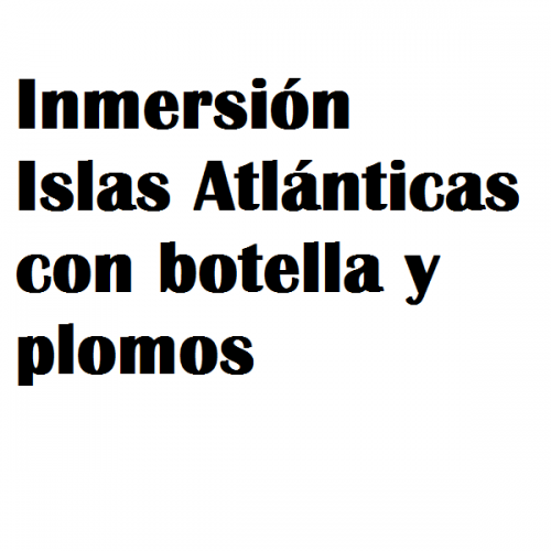 inmersion atlanticas botella plomos
