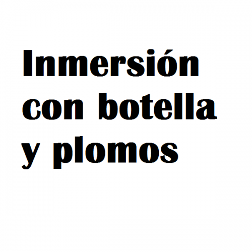 inmersion botella y plomos