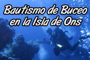Bautismo de Buceo en la Isla de Ons